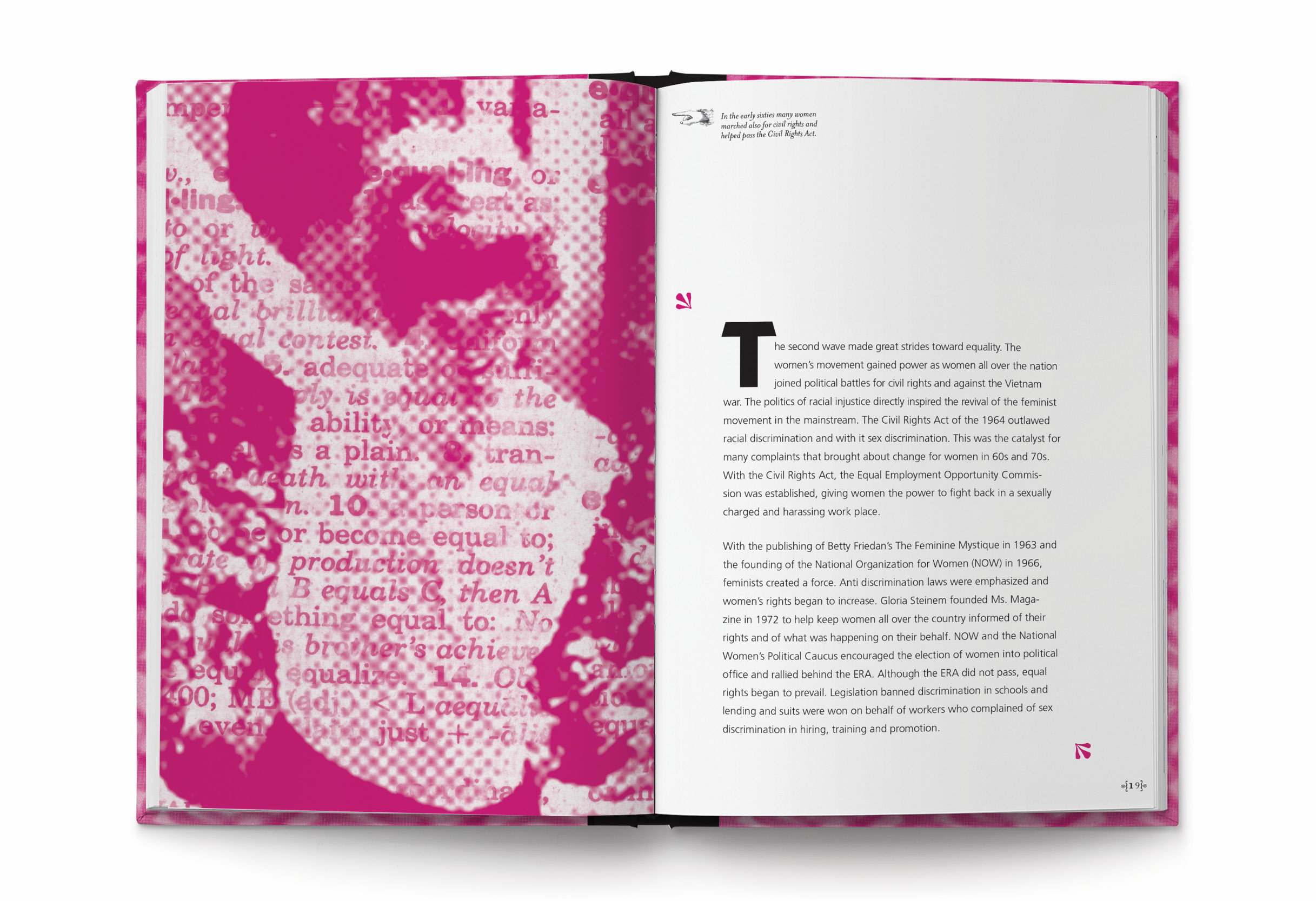Interior spread of the book. Left hand page is a full bleed, monotoned magenta collaged image of a woman protesting with a dictionary entry overlayed. The right hand page shows a one column page of copy with generous margins.